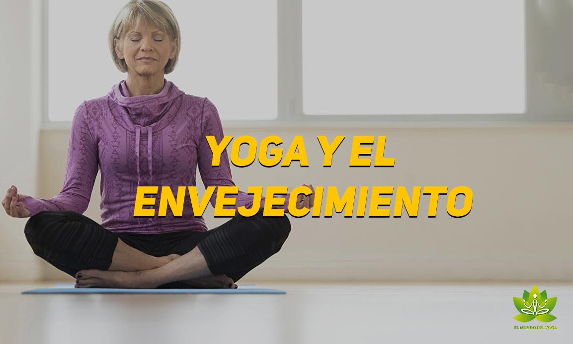 Yoga y el envejecimiento