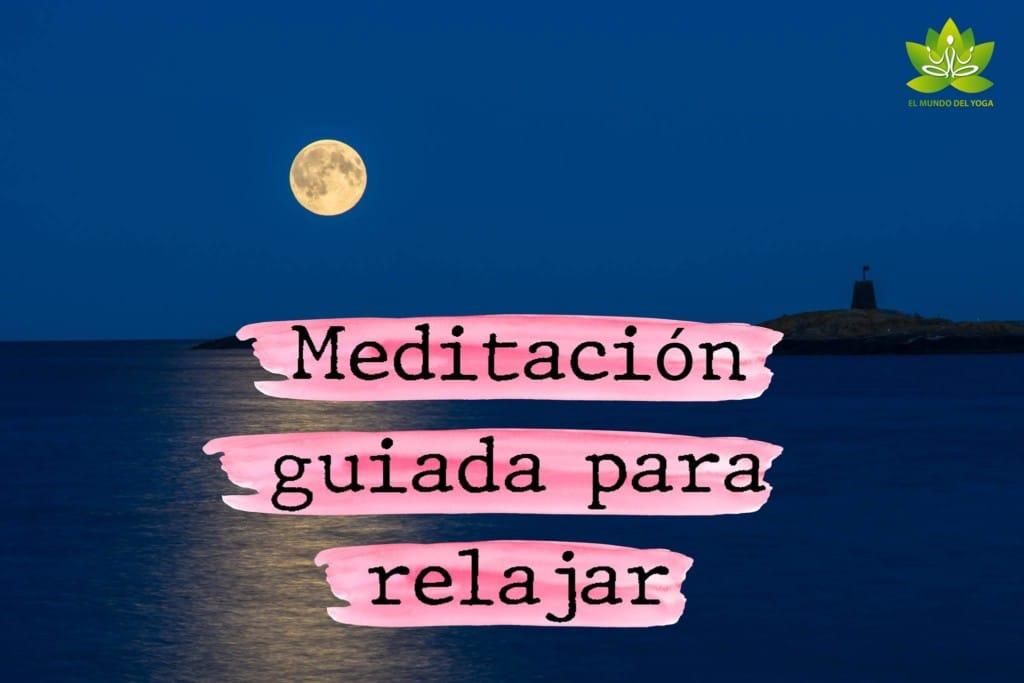 Meditación guiada para relajar